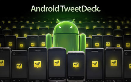 Tweetdeck 1.0 für Android