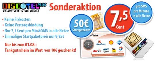 Discotel Plus bis 01.08.2011 mit 50,- Euro Startguthaben und 10,- Euro Tankgutschein