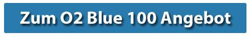 Hier gehts zum O2 Blue 100 Angebot